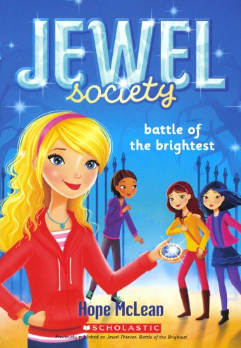 9780606323895: Battle Of The Brightest (Turtleback School & Library Binding Edition) (Jewel Society)