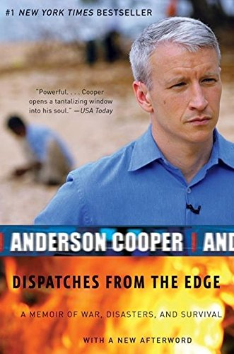 9780606324137: Dispatches From The Edge: A Memoir Of War, Disasters, And Survival (Turtleback School & Library Binding Edition)