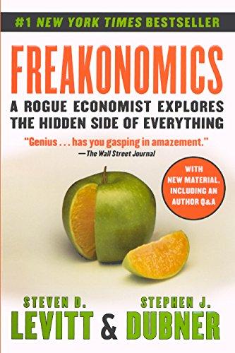 9780606324304: Freakonomics: A Rogue Economist Explores the Hidden Side of Everything