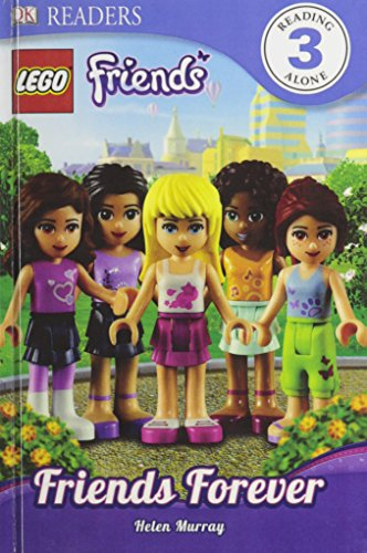 9780606324571: Lego Friends: Friends Forever (Turtleback School & Library Binding Edition) (Lego Friends: DK Readers, Level 3)