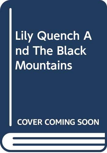 9780606325288: Lily Quench And The Black Mountains