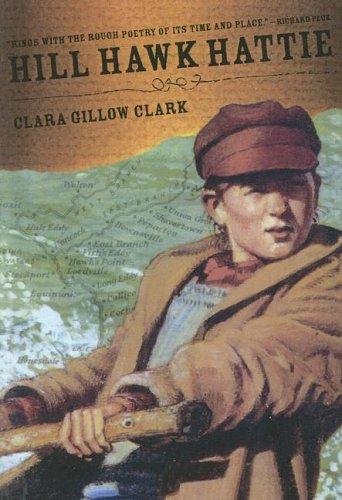 Hill Hawk Hattie: Clark, Clara Gillow
