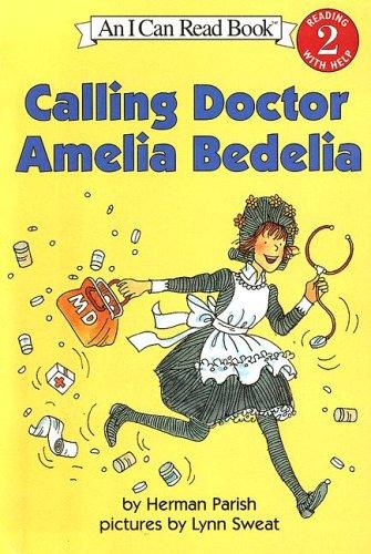 9780606326285: Calling Doctor Amelia Bedelia