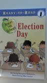 9780606326520: Election Day (Step Into Reading Early Phonics)