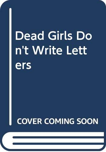 9780606326896: Dead Girls Don't Write Letters