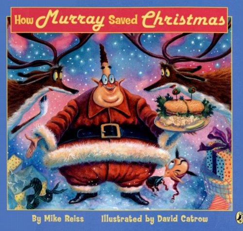 9780606327046: How Murray Saved Christmas