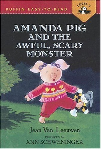 9780606327091: Amanda Pig And The Awful, Scary Monster (Puffin Easy-To-Read: Level 2)