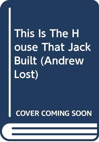 9780606327268: This Is The House That Jack Built (Andrew Lost)