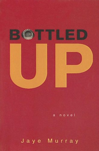 9780606327336: Bottled Up (Single Titles)