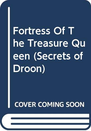 9780606327572: Fortress Of The Treasure Queen (Secrets of Droon)