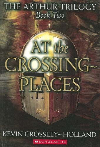 9780606327619: At The Crossing-Places (Arthur Trilogy)