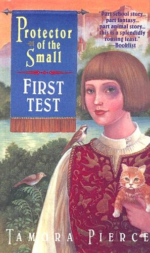 9780606328081: First Test (The Protector of the Small)