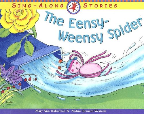 9780606328227: The Eensy-Weensy Spider (Sing Along Stories)