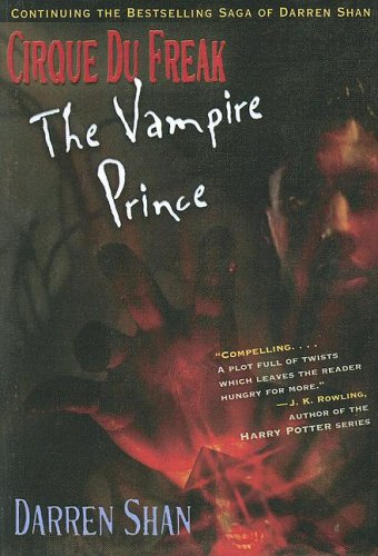 9780606328319: Vampire Prince (Cirque Du Freak, the Saga of Darren Shan)