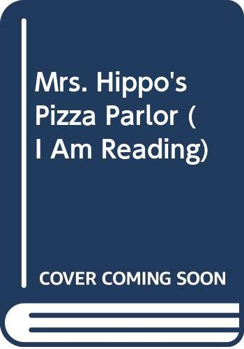 9780606328630: Mrs. Hippo's Pizza Parlor (I Am Reading)