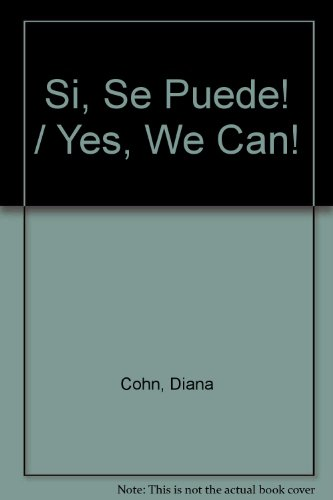 9780606328746: Si, Se Puede! / Yes, We Can!