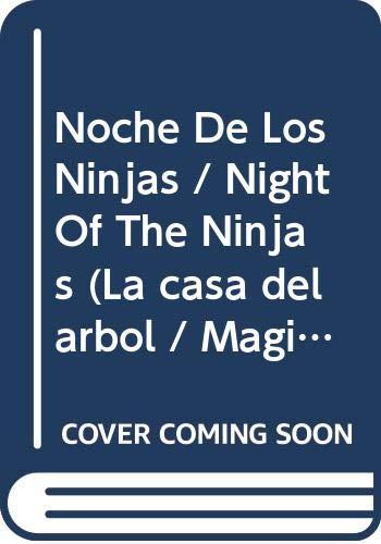 9780606329569: Noche De Los Ninjas (La casa del arbol / Magic Tree House)