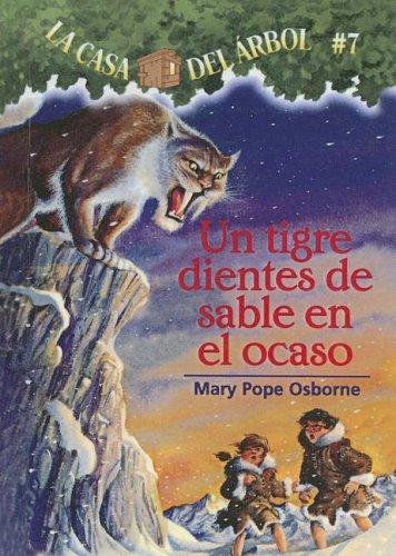 9780606329583: Tigre Dientes De Sable En El Ocaso (La Casa Del Arbol / Magic Tree House)