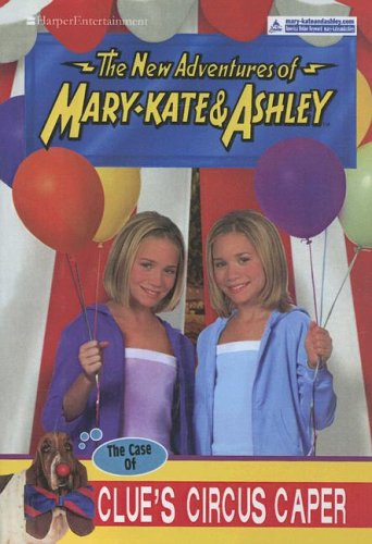 9780606329729: The Case Of Clue's Circus Caper (New Adventures of Mary-Kate & Ashley)