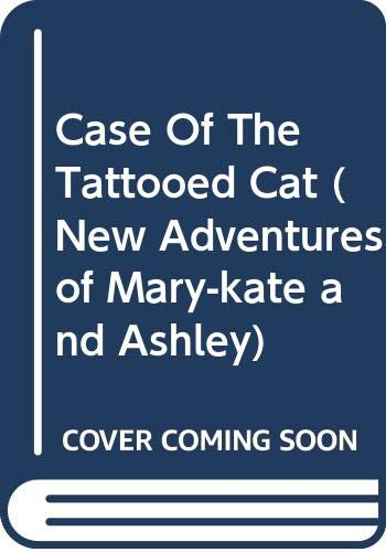9780606329798: Case Of The Tattooed Cat (New Adventures of Mary-Kate and Ashley)