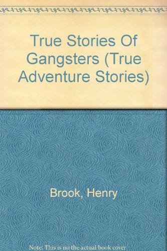 9780606329897: True Stories Of Gangsters (True Adventure Stories)