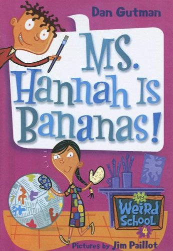 9780606330411: Ms. Hannah Is Bananas! (My Weird School)