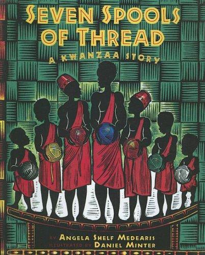 9780606330565: Seven Spools Of Thread: A Kwanzaa Story