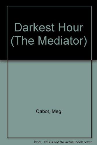 9780606330886: Darkest Hour (The Mediator)