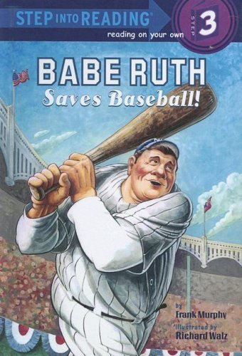 9780606332309: Babe Ruth Saves Baseball (Step Into Reading, Step 3)