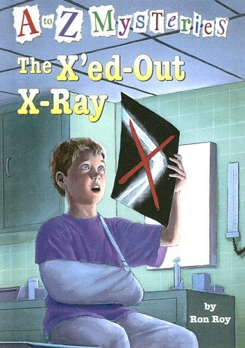 9780606332361: The X'ed Out X-ray (A to Z Mysteries)