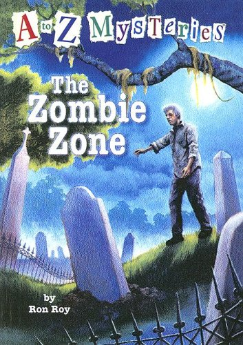 9780606332385: The Zombie Zone (A to Z Mysteries)