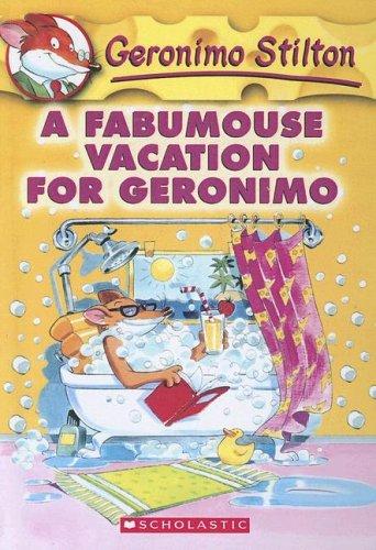 9780606332729: A Fabumouse Vacation for Geronimo (Geronimo Stilton)