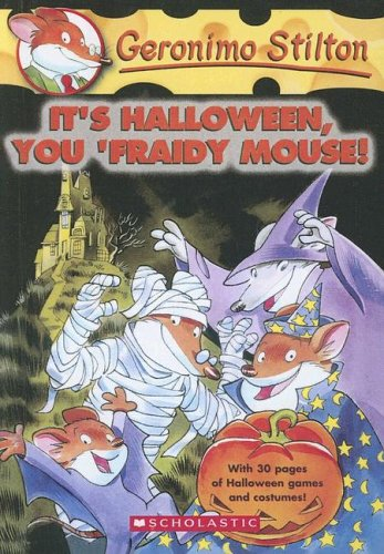 9780606332743: It's Halloween, You 'fraidy Mouse! (Geronimo Stilton)