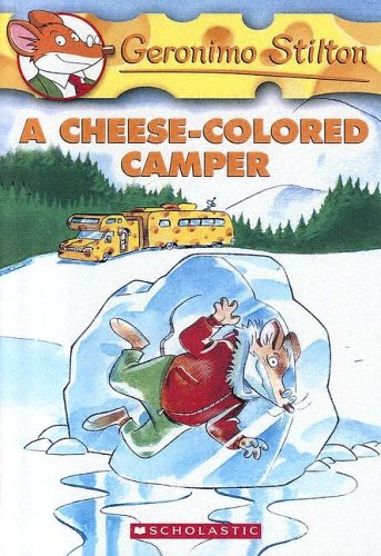9780606332811: A Cheese-colored Camper (Geronimo Stilton)