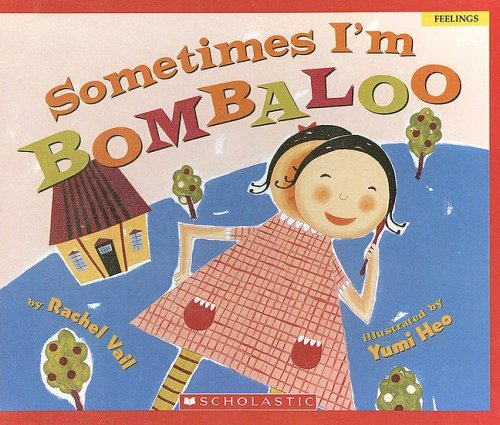 9780606332873: Sometimes I'm Bombaloo (Scholastic Bookshelf)