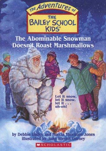 9780606332903: Abominable Snowman Doesn't Roast Marshmallows (Adventures of the Bailey School Kids)