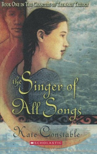 9780606332941: The Singer of All Songs (Chanters of Tremaris Trilogy, Book 1)