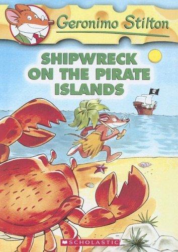 9780606332972: Shipwreck on the Pirate Islands (Geronimo Stilton)