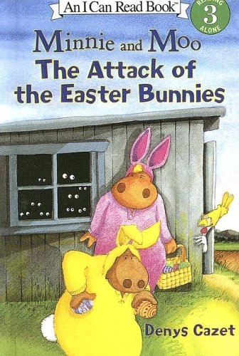 9780606333245: The Attack of the Easter Bunnies (Minnie and Moo)