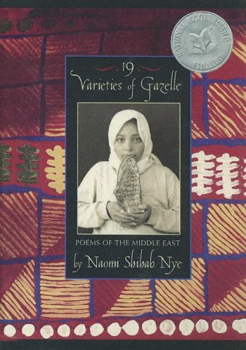 9780606333382: 19 Varieties of Gazelle (Poems of the Middle East)