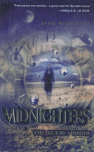 9780606333399: The Secret Hour (Midnighters)