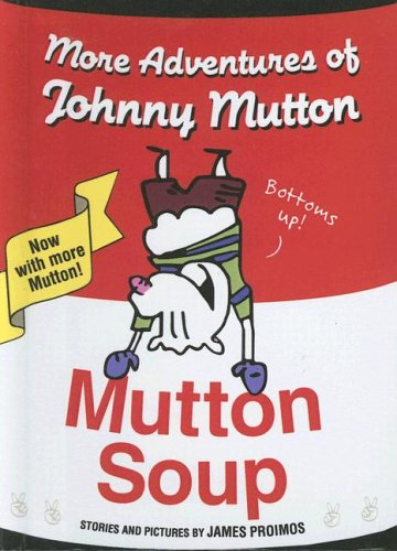 9780606334068: Mutton Soup: More Adventures of Johnny Mutton