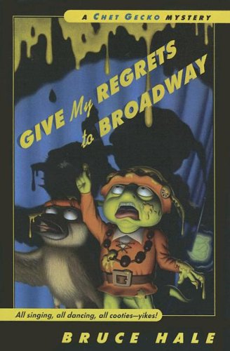 9780606334129: Give My Regrets to Broadway (Chet Gecko Mysteries)
