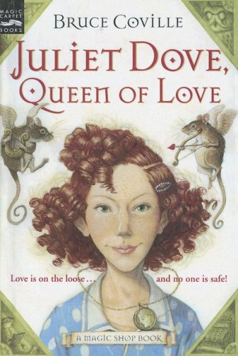 9780606334150: Juliet Dove, Queen of Love (Magic Shop Books)