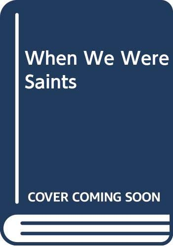 9780606334211: When We Were Saints
