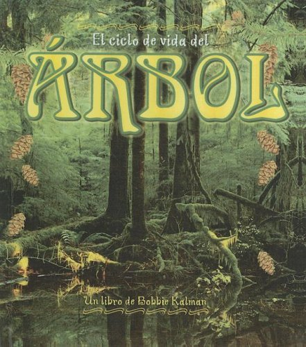 9780606335089: Ciclo De Vida Del Arbol/life Cycle of a Tree (Ciclo De Vida / The Life Cycle) (Spanish Edition)