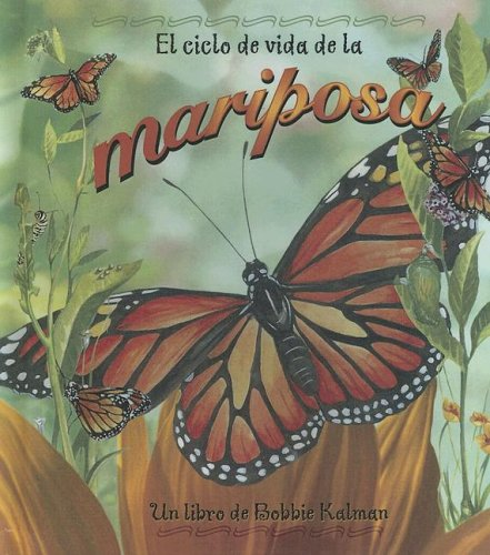 9780606335102: Ciclo De Vida De La Mariposa/life Cycle of a Butterfly (Ciclo De Vida / the Life Cycle)