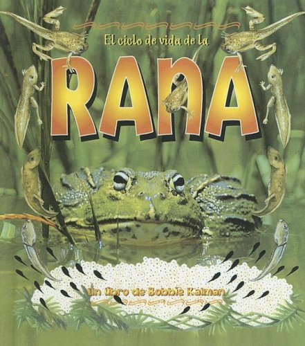 9780606335119: Ciclo De Vida De La Rana/life Cycle of a Frog (Ciclo De Vida / the Life Cycle)
