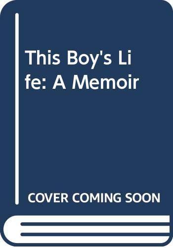 9780606335423: This Boy's Life: A Memoir