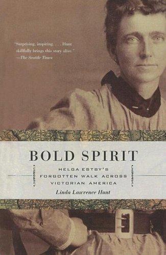 9780606335478: Bold Spirit: Helga Estby's Forgotten Walk Across Victorian America